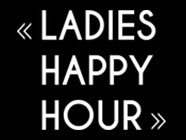 Ladies Happy Hour