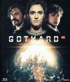 Gothard - Le progrès à tout prix
