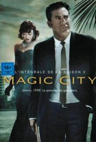 Magic City - saison 2